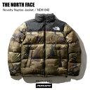 THE NORTH FACE ノースフェイス ND91842 NV NUPTSE JACKET ノベルティー ヌプシ ジャケット ND91842 FW ウッドカモ ダ…