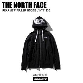 THE NORTH FACE ノースフェイス REARVIEW FULL リアビューフルジップフーディ NT11930 K ブラック カジュアル スウェット