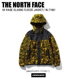 THE NORTH FACE ノースフェイス 94RAGE CLASSIC 94レイジクラシックフリースジャケット NL71961 LY レオパードイエロー ジャケット