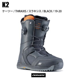 K2 ケーツー THRAXIS スラキシス 19-20 ボードブーツ ボア