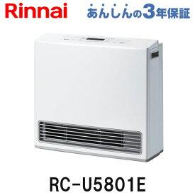 リンナイ ガスファンヒーター RC-U5801E スタンダード 都市ガス用 プロパンガス(LPガス)用 暖房器具暖房能力の目安:木造15畳まで コンクリート造21畳まで