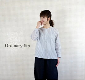 【SALE20%OFF】ordinary fits(オーディナリーフィッツ)綿麻ストライプ パジャマシャツ OM-S078S 【8712】