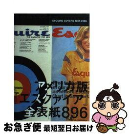 【中古】 Esquire covers 1933ー2006 アメリカ版『エスクァイア』全表紙896 / エスクァイア日本版編集部 / エスク [単行本(ソフトカバー)]【ネコポス発送】