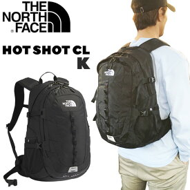 ホットショット ザ ノースフェイス ホットショットCL THE NORTH FACE HOTSHOT CL デイパック リュック NM72006