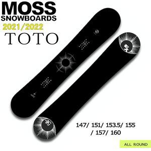 予約商品 スノーボード 板 21-22 MOSS モス TOTO トト 21-22-BO-MOB オールラウンド パーク ツイン カービングバランス