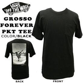 US VANS GROSSO FOREVER PKT TEE BLACK Tシャツ ジェフグロッソ バンズ ヴァンズ メール便配送