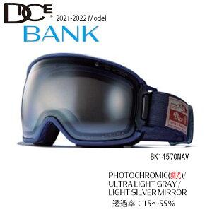 スキー スノーボード ゴーグル 21-22 DICE ダイス BANK バンク NAV 調光×ULTRAライトグレイ×ライトシルバーミラー 21-22-GG-DIC ウルトラレンズ 国産 換気システム