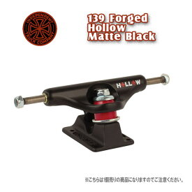 INDEPENDENT インディペンデント STAGE11 139 FORGED HOLLOW MATTE BLACK 1個売り SK8 トラック TRUCK