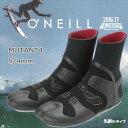 16-17 ONEILL(オニール )MUTANT4 5/4mm ミュータント サーフブーツ ウィンターブーツ