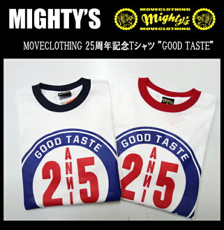 "MIGHTY'S我的球座MOVECLOTHING 25周年紀念T恤""GOOD TASTE"""