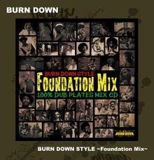 ■BURNDOWN[バーンダウン]BURNDOWNSTYLE~FoundationMix~