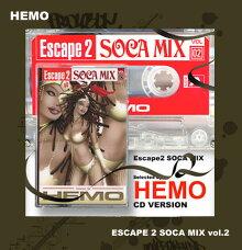 ■HEMOfromHEMO+MOOFIRE[ヘモ]ESCAPE2SOCAMIXvol.2