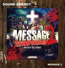 ■SOUNDENERGY[サウンドエナジー]MESSAGE2