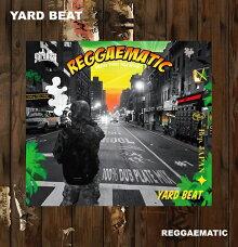 ■YARDBEAT[ヤードビート]REGGAEMATIC-100%DUBPLATEMIX-