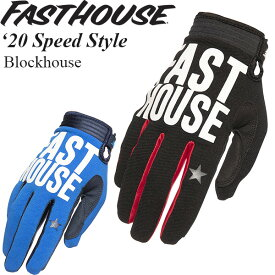 FastHouse グローブ Speed Style 2020年 最新モデル Blockhouse