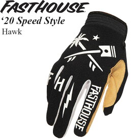 FastHouse グローブ Speed Style 2020年 最新モデル Hawk