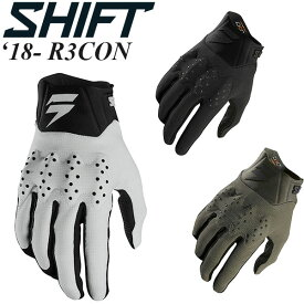Shift グローブ R3CON 18-20年モデル