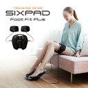 【メーカー公式店】シックスパッド フットフィットプラス SIXPAD Foot Fit EMS 筋肉 足裏 ふくらはぎ 太もも 健康器具 トレーニング 筋トレ プレゼント 60代 70代 男女兼用 高齢者