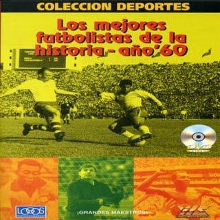 """【受注予約ARG01】1960年代の偉大なサッカー選手達 DVD """"los mejores futbolista de la historia ano 60"""""""