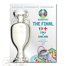 【EUP21】【国内未発売】ユーロ2020 オフィシャル イタリア代表 対 イングランド代表 ファイナルプログラム【ユーロ2021/欧州選手権/公式/サッカー/EURO2020】 ネコポス対応可能