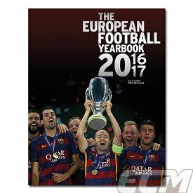 【予約PRM01】【国内未発売】UEFA公式 ヨーロッパフットボール イヤーブック 16-17【サッカー/欧州サッカー】