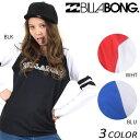 レディース 長袖 Tシャツ BILLABONG ビラボン AH013-309 EX1 A23