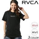 レディース 半袖 Tシャツ RVCA ル—カ AI043-P22 FF1 B26 MM