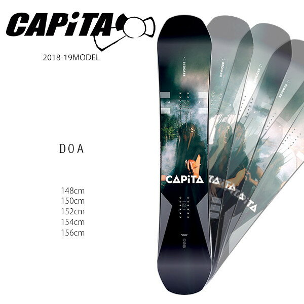 スノーボード 板 CAPITA キャピタ DOA ディーオーエー 18-19モデル メンズ FF H7