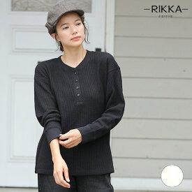 RIKKA FEMME リッカファム 長袖 Tシャツ R19W1112 レディース ヘンリーネック GG3 I11
