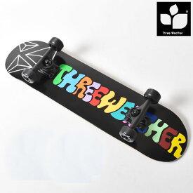 キッズ スケートボード コンプリートセット THREE WEATHER スリーウェザー SBMR2007 HH B5