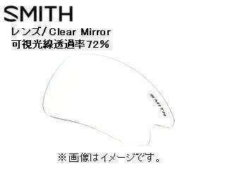 【nightsale】 Smith Optics/スミス REACTOR MKII スペアレンズ (Clear Mirror) 【当社取扱いのスミス商品はすべて日本正規代理店取扱品です】