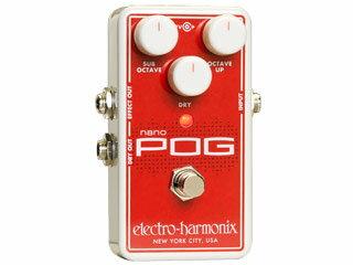 【nightsale】 electro harmonix/エレクトロハーモニクス Nano POG ポリフォニックオクターブジェネレーター エフェクター 【国内正規品】