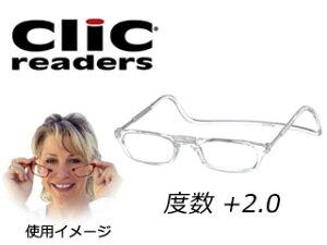 クリックリーダー/clicreaders 老眼鏡クリックリーダー +2.0 レギュラータイプ【カラー:クリアー】