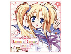 Lump of Sugar ラジオCD「Lump of Sugar放送部 vol.1」