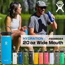 ステンレスボトル ハイドロフラスク Hydro Flask 2020新モデル HYDRATION_WM_20oz ハイドレーション ワイドマウス 591ml 5089024