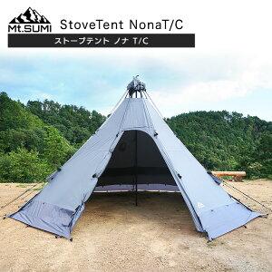【11月入荷予定】テント ストーブテント Mt.SUMI マウントスミ ストーブテント ノナ T /C 薪ストーブ キャンプ アウトドア