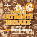 DJ MEEK / ULTIMATE BREAKS VOL.3-2000'S THROWBACKEDITION-