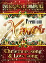 VA / PREMIUM X'MAS DVD-CHRISTMAS SONG & LOVE SONG-