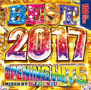DJ GENIUS / BEST 2017-OPENING HITS-