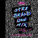 BAD GYAL MARIE / STR8 BRAND NEW MIX MARCH 2017