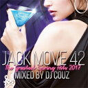 DJ COUZ / JACK MOVE 42-THE GREATEST SPRING HITS 2017-