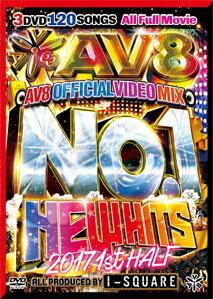 I-SQUARE / NO.1 NEW HITS 2017 1ST HALF-AV8 OFFICIAL MIX-