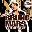 DJ 0438 / THE BEST OF BRUNO MARS-CLUB HIT TUNE MIX-