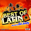 DJ JUSTY / BEST OF LATIN