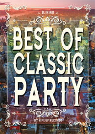 DJ RING / BEST OF CLASSIC PARTY