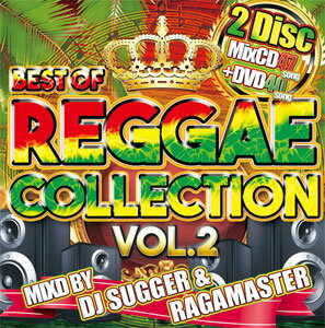 DJ SUGGER & RAGAMASTER / BEST OF REGGAE COLLECTION VOL.2