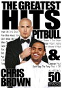 VA / THE GREATEST HITS-CHRIS BROWN & PITBULL