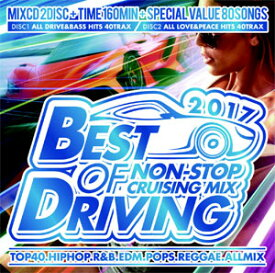 VA / BEST OF DRIVING 2017 CD-NON STOP CRUISIN' MIX-