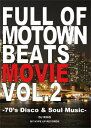 DJ RING / FULL OF MOTOWN BEATS MOVIE 2-70'S DISCO & SOUL MUSIC-