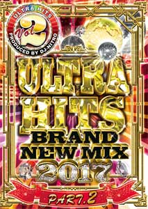 DJ NITRO / ULTRA HITS VOL.2-BRAND NEW MIX 2017 PART.2-